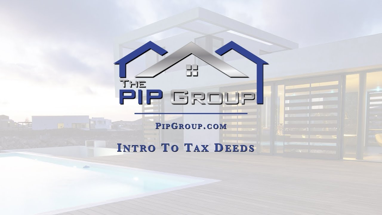 Understanding Tax Deed Investments - The PIP Group