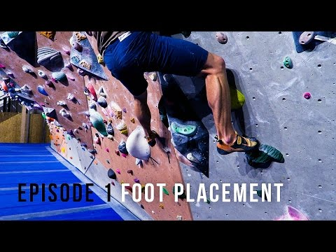 Climbing Technique For Beginners Episode 1Foot Placement