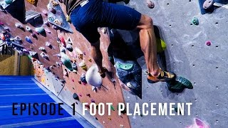 Climbing Technique For Beginners - Episode 1- Foot Placement