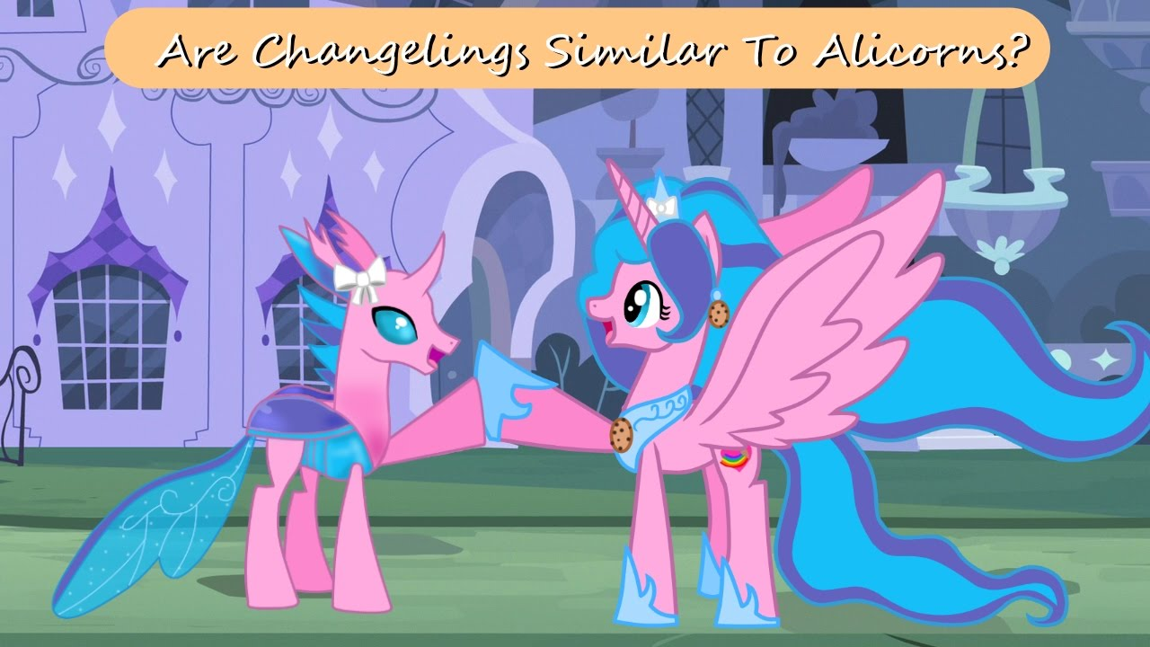 Mlp Are Changelings Similar To Alicorns Youtube