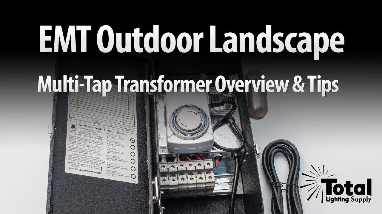 medium resolution of emt outdoor landscape multi tap transformer overview tips by total transformers