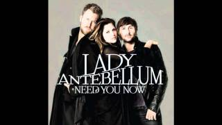 Lady Anebellum - Need You now ( with download link ) HD