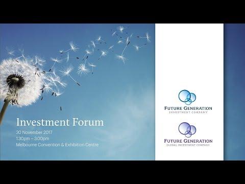 November 2017 Future Generation Investment Forum