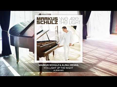 Markus Schulz & Alina Eremia - You Light Up The Night | Official Audio