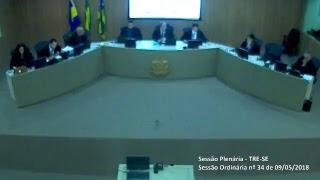 Sessão Ordinária nº 34/2018. Transmissão na íntegra dos julgamentos do Tribunal Regional Eleitoral de Sergipe TRE-SE.