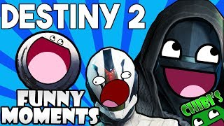 Destiny 2 FUNNY MOMENTS Ep.1 Hilarious Moments Inside Destiny 2!