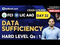Data Sufficiency Reasoning Tricks | High Level Questions for LIC AAO & FCI Phase 1 Exam | Sachin Sir