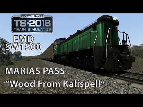 "Train Simulator 2016: Marias Pass EMD SW1500 ""Wood From Kalispell"" *Tremendous Fail*"