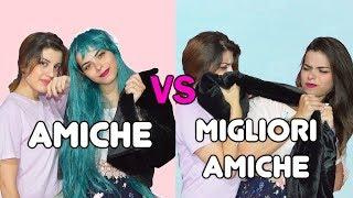 AMICHE VS  MIGLIORI AMICHE | Double C Blog