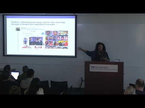 """Algorithms of Oppression..."" Safiya Noble, USC"