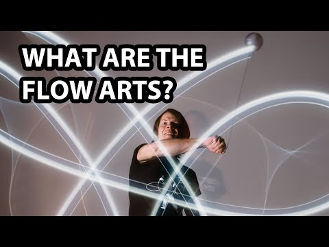 What are the Flow Arts?