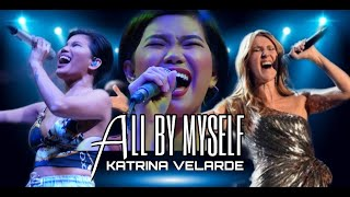 KATRINA VELARDE - All By Myself