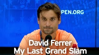David Ferrer: My Last Grand Slam - US Open Tennis 2018