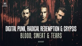 Digital Punk, Radical Redemption & Crypsis - Blood, Sweat & Tears (#A2REC097 Preview)