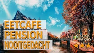 Eetcafe Pension Nooitgedacht hotel review | Hotels in Strijensas | Netherlands Hotels