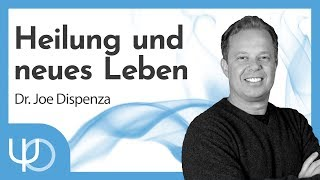 Heilung und neues Leben❤️🦋   Dr. Joe Dispenza (deutsch)
