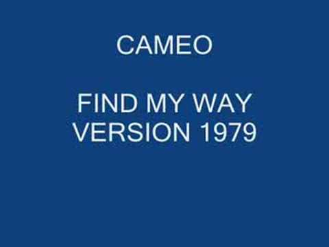 CAMEO FIND MY WAY 1979
