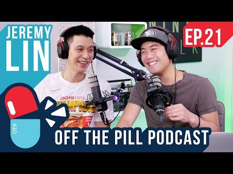 Toronto Raptors NBA Champions & Life (Ft. Jeremy Lin) - Off The Pill Podcast #21