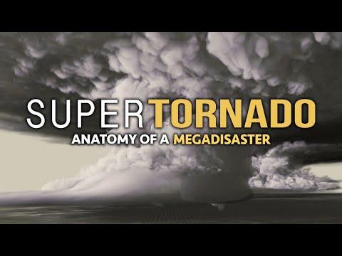 SuperTornado: Anatomy of a Megadisaster - 4K