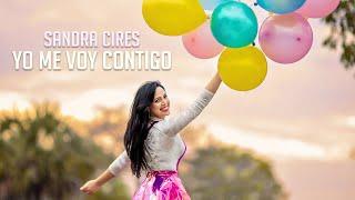 Sandra Cires - Yo Me Voy Contigo (Audio Oficial)