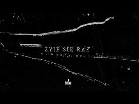 młodszy brat - ŻYJE SIE RAZ feat. TWR