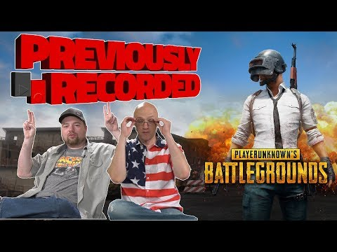Previously Recorded - Playerunknown's Battleground