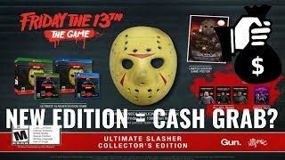 Friday the 13th The Game Ultimate Slasher Collectors Edition ! Cash Grab? | Jason Sept. 4 2018