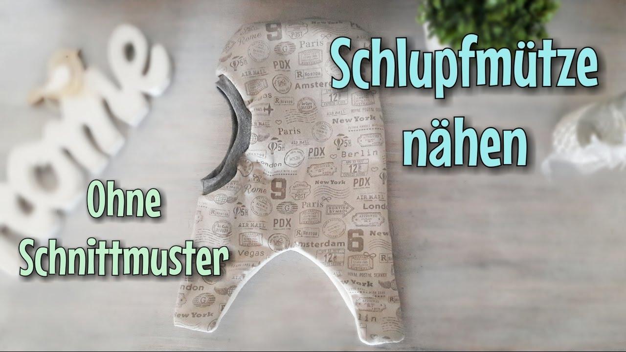 Favorit Schlupfmütze nähen - OHNE Schnittmuster - Nähtinchen - YouTube FI21