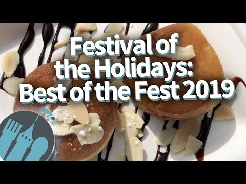 Epcot's Festival Of The Holiday -- Best Of The Fest 2019!
