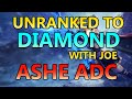 Unranked to Diamond With Joe - Placement 2: Ashe ADC - Full Ranked Gameplay Commentary