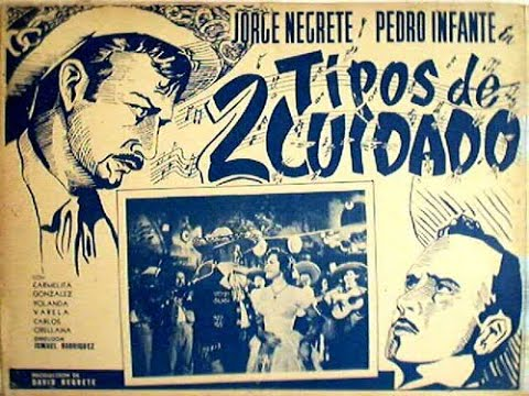 Ver Dos tipos de cuidado Pedro Infante y Jorge Negrete en Español