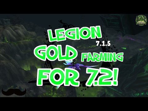WoW Legion : Gold Farming Spots! 7.2 Farming, Pepe & 20k Gold Per Hour- Legion 7.1.5