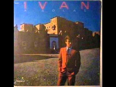 IVÁN   TE QUIERO TANTO ´´ DEL DISCO LP  1980
