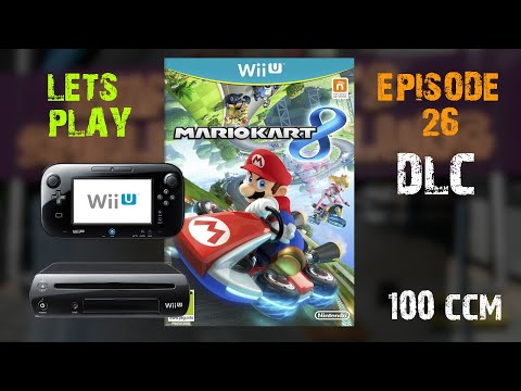 Lets Play Ep. 26 : Mario Kart 8 all 4 DLC Cups 100CCM