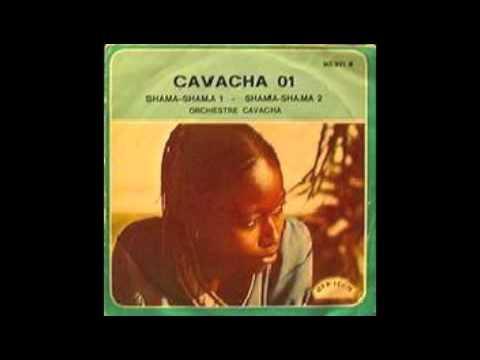 Orchestre Cavacha - Shama Shama 1&2