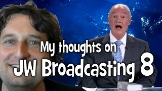 My thoughts on JW Broadcasting 8, with Stephen Lett (tv.jw.org) - Cedars' vlog no. 80