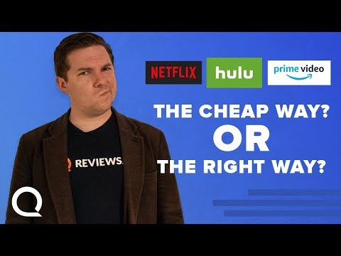Doing Netflix/Hulu/Prime Video the CHEAP way ... and the RIGHT way