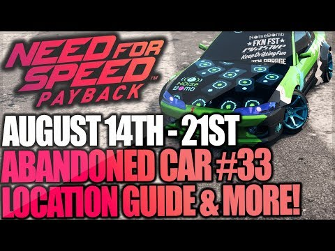 Need For Speed Payback Abandoned Car #33 - Location Guide + Gameplay - Aki Kimura Noise Bomb Silvia!