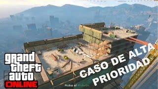 Caso de Alta Prioridad - Misión - GTA ONLINE - ZACK90