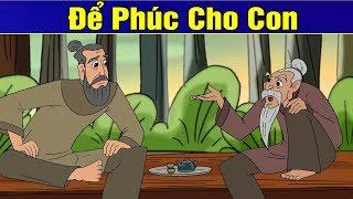 ĐỂ PHÚC CHO CON | Phim Hoạt Hình | Truyện Cổ Tích | Khoảnh Khắc Kỳ Diệu 2019 | Phim Hay 2019