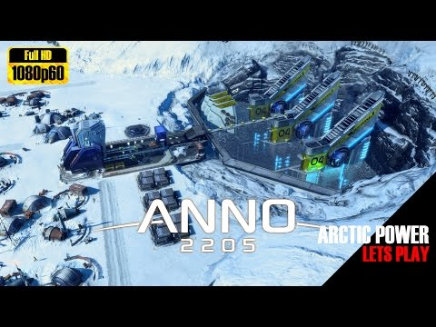 Let's Play ANNO 2205 E3 Arctic Power