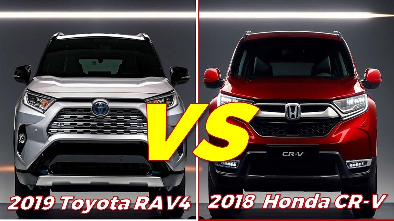 2019 Toyota Rav4 Vs 2018 Honda Cr V Youtube