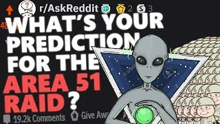 What's Your Prediction For The Area 51 Raid? | Reddit Stories 22