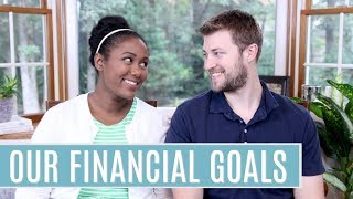 Our Financial Goals   Enjoy Life & Plan For Your Financial Future