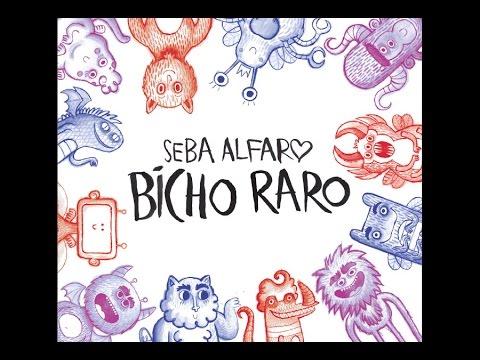 Seba Alfaro - Bicho Raro (Full Album 2017)