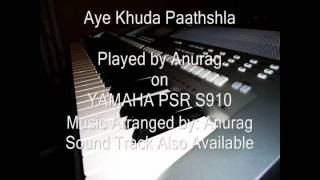 Aye Khuda Mujhko Bata - Paathshala