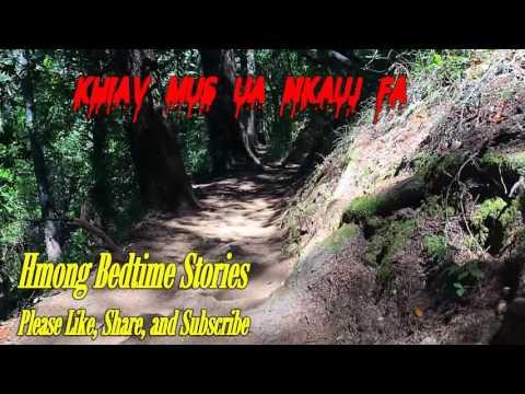 Khiav Mus Ua Nkauj Fa thumbnail