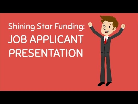 Shining Star Funding: Job Applicant Presentation