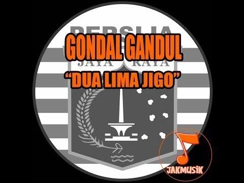 Gondal Gandul - Dua Lima Jigo