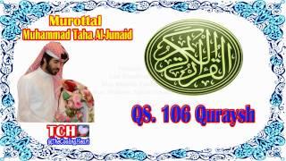 The Old Muhammad Taha Al Junaid QS. 106 Quraysh Murottal Juz 'Amma Holy Quran
